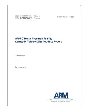 Primary view of object titled 'ARM Climate Research Facility Quarterly Value-Added Product Report First Quarter: October 01-December 31, 2011'.