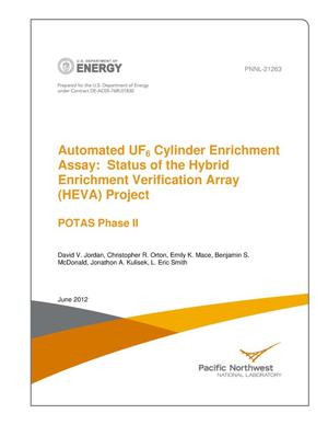 Primary view of object titled 'Automated UF6 Cylinder Enrichment Assay: Status of the Hybrid Enrichment Verification Array (HEVA) Project: POTAS Phase II'.
