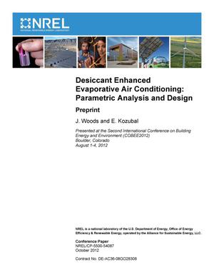 Primary view of object titled 'Desiccant Enhanced Evaporative Air Conditioning: Parametric Analysis and Design; Preprint'.