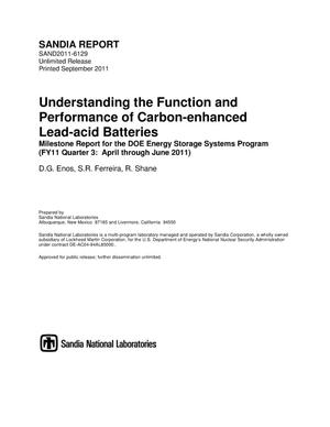 Primary view of object titled 'Understanding the function and performance of carbon-enhanced lead-acid batteries : milestone report for the DOE energy storage systems program (FY11 Quarter 3: April through June 2011).'.
