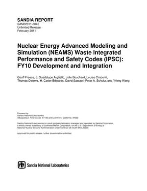 Primary view of object titled 'Nuclear Energy Advanced Modeling and Simulation (NEAMS) Waste Integrated Performance and Safety Codes (IPSC) : FY10 development and integration.'.