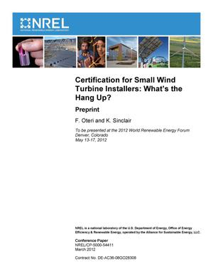 Primary view of object titled 'Certification for Small Wind Turbine Installers: What's the Hang Up?; Preprint'.