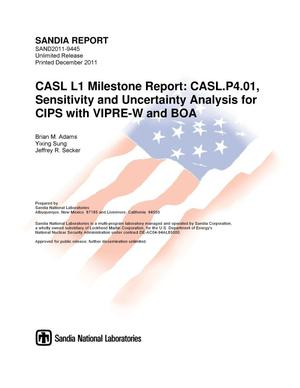 Primary view of object titled 'CASL L1 Milestone report : CASL.P4.01, sensitivity and uncertainty analysis for CIPS with VIPRE-W and BOA.'.