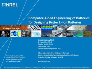 Primary view of object titled 'Computer-Aided Engineering of Batteries for Designing Better Li-Ion Batteries (Presentation)'.