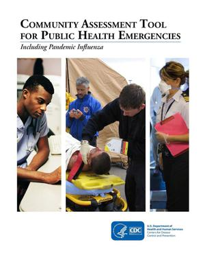 Primary view of object titled 'Community Assessment Tool for Public Health Emergencies Including Pandemic Influenza'.