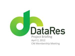 Primary view of object titled 'DataRes Project Briefing'.