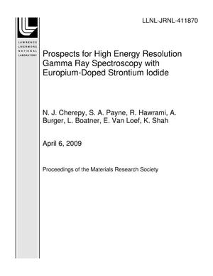 Primary view of object titled 'Prospects for High Energy Resolution Gamma Ray Spectroscopy with Europium-Doped Strontium Iodide'.