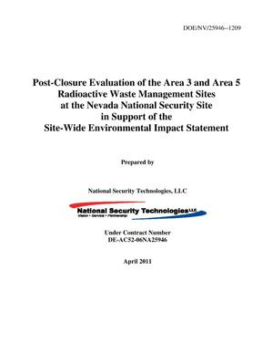 Primary view of object titled 'Post-Closure Evaluation of the Area 3 and Area 5 Radioactive Waste Management Sites at the Nevada National Security Site in Support of the Site-Wide Environmental Impact Statement'.