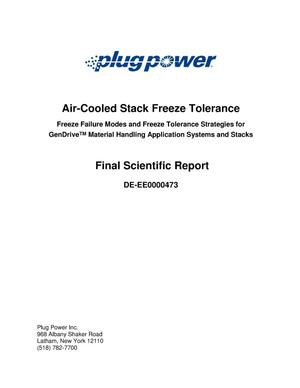 Primary view of object titled 'Air-Cooled Stack Freeze Tolerance Freeze Failure Modes and Freeze Tolerance Strategies for GenDriveTM Material Handling Application Systems and Stacks Final Scientific Report'.