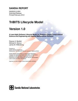 Primary view of object titled 'TriBITS lifecycle model. Version 1.0, a lean/agile software lifecycle model for research-based computational science and engineering and applied mathematical software.'.