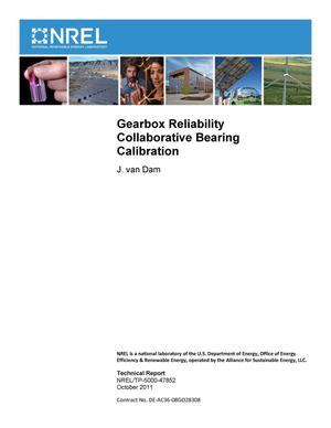Primary view of object titled 'Gearbox Reliability Collaborative Bearing Calibration'.