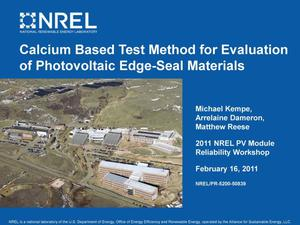 Primary view of object titled 'Calcium Based Test Method for Evaluation of Photovoltaic Edge-Seal Materials (Presentation)'.