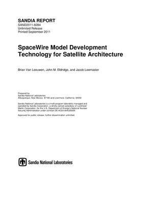 Primary view of object titled 'SpaceWire model development technology for satellite architecture.'.