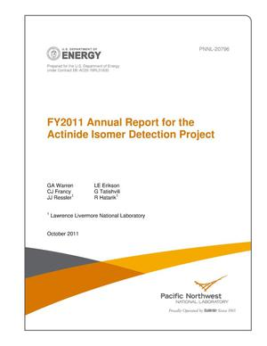 Primary view of object titled 'FY2011 Annual Report for the Actinide Isomer Detection Project'.