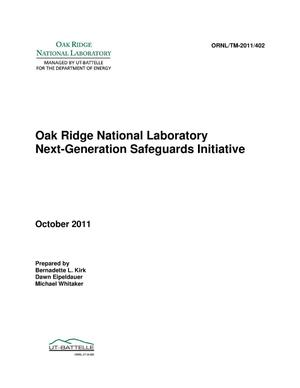Primary view of object titled 'Oak Ridge National Laboratory Next Generation Safeguards Initiative'.