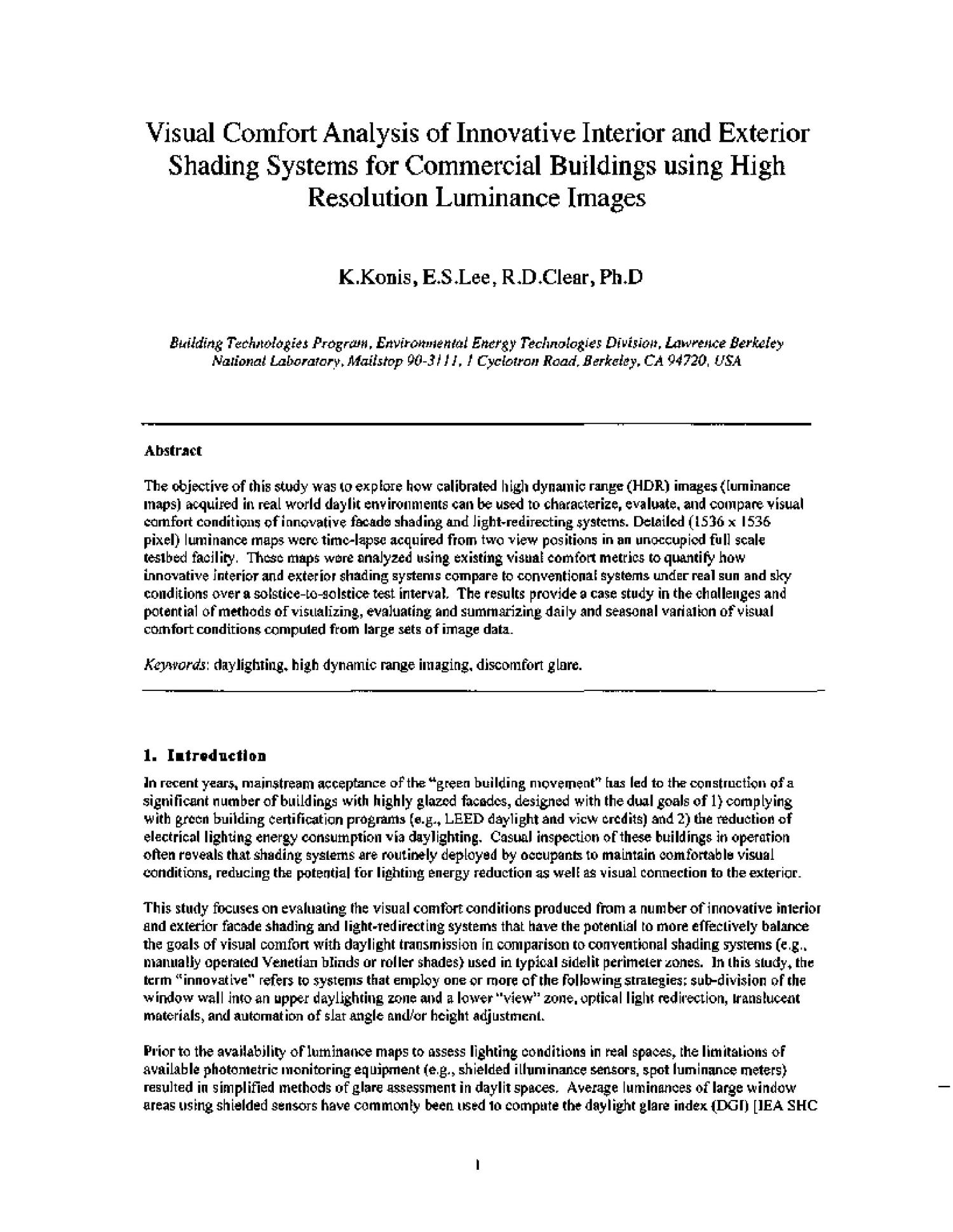 Visual Comfort Analysis of Innovative Interior and Exterior Shading Systems for Commercial Buildings using High Resolution Luminance Images                                                                                                      [Sequence #]: 3 of 26