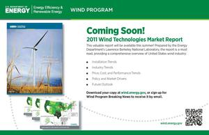 Primary view of object titled 'Coming Soon! 2011 Wind Technologies Market Report (Postcard)'.