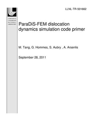 Primary view of object titled 'ParaDiS-FEM dislocation dynamics simulation code primer'.