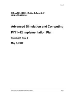 Primary view of object titled 'Advanced Simulation and Computing Fiscal Year 2011-2012 Implementation Plan, Revision 0'.