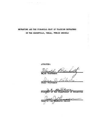 Primary view of object titled 'Repeating and the Financial Cost of Teaching Repeaters in the Kingsville, Texas, Public Schools'.