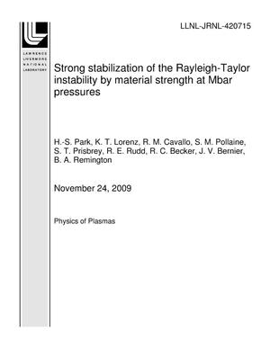 Primary view of object titled 'Strong stabilization of the Rayleigh-Taylor instability by material strength at Mbar pressures'.