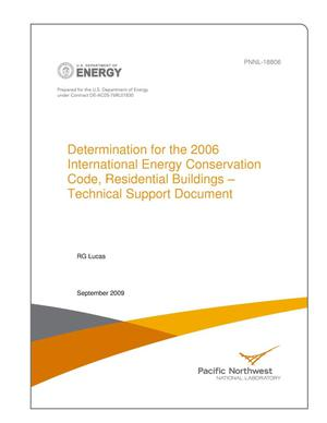 Primary view of object titled 'Determination for the 2006 International Energy Conservation Code, Residential Buildings – Technical Support Document'.