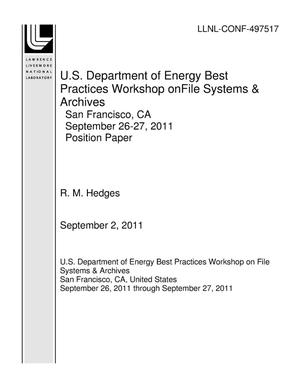 Primary view of object titled 'U.S. Department of Energy Best Practices Workshop onFile Systems & Archives San Francisco, CA September 26-27, 2011 Position Paper'.