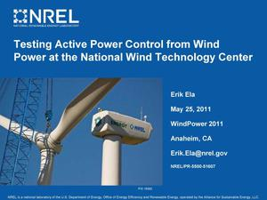 Primary view of object titled 'Testing Active Power Control from Wind Power at the National Wind Technology Center (NWTC) [Presentation]'.