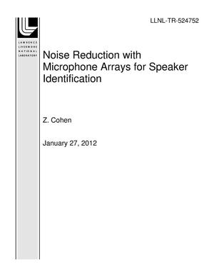 Primary view of object titled 'Noise Reduction with Microphone Arrays for Speaker Identification'.