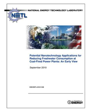 Primary view of object titled 'Potential nanotechnology applications for reducing freshwater consumption at coal fired power plants : an early view.'.