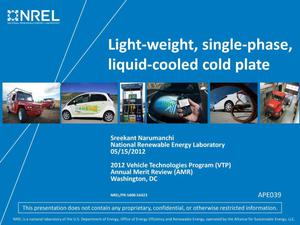 Primary view of object titled 'Light-Weight, Single-Phase, Liquid-Cooled Cold Plate (Presentation)'.