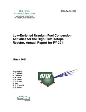 Primary view of object titled 'Low-Enriched Uranium Fuel Conversion Activities for the High Flux Isotope Reactor, Annual Report for FY 2011'.