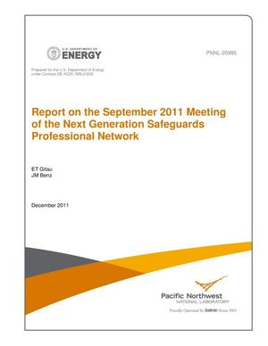 Primary view of object titled 'Report on the September 2011 Meeting of the Next Generation Safegaurds Professional Network'.
