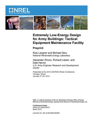 Primary view of object titled 'Extremely Low-Energy Design for Army Buildings: Tactical Equipment Maintenance Facility; Preprint'.