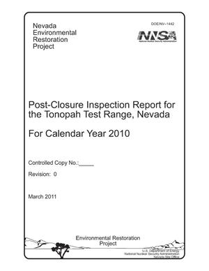 Primary view of object titled 'Post-Closure Inspection Report for the Tonopah Test Range, Nevada, For Calendar Year 2010'.