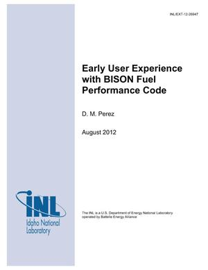 Primary view of object titled 'Early User Experience with BISON Fuel Performance Code'.