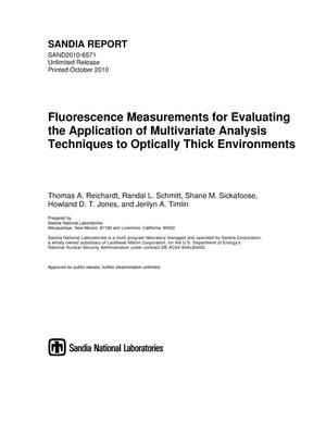 Primary view of object titled 'Fluorescence measurements for evaluating the application of multivariate analysis techniques to optically thick environments.'.