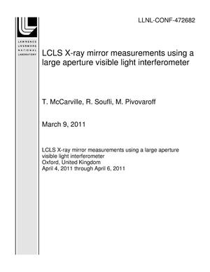Primary view of object titled 'LCLS X-ray mirror measurements using a large aperture visible light interferometer'.