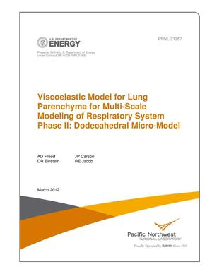 Primary view of object titled 'Viscoelastic Model for Lung Parenchyma for Multi-Scale Modeling of Respiratory System, Phase II: Dodecahedral Micro-Model'.