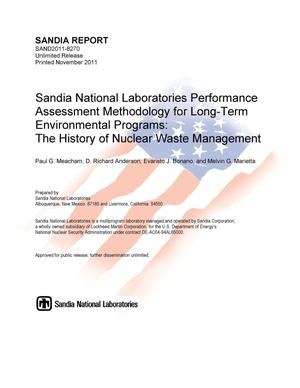 Primary view of object titled 'Sandia National Laboratories performance assessment methodology for long-term environmental programs : the history of nuclear waste management.'.