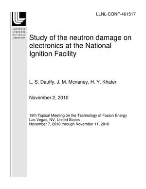 Primary view of object titled 'Study of the neutron damage on electronics at the National Ignition Facility'.
