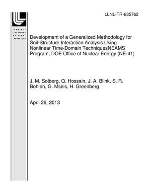 Primary view of object titled 'Development of a Generalized Methodology for Soil-Structure Interaction Analysis Using Nonlinear Time-Domain TechniquesNEAMS Program, DOE Office of Nuclear Energy (NE-41)'.
