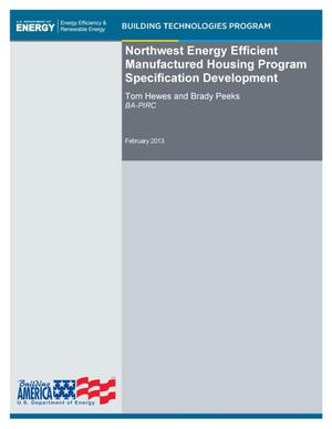 Primary view of object titled 'Northwest Energy Efficient Manufactured Housing Program Specification Development'.
