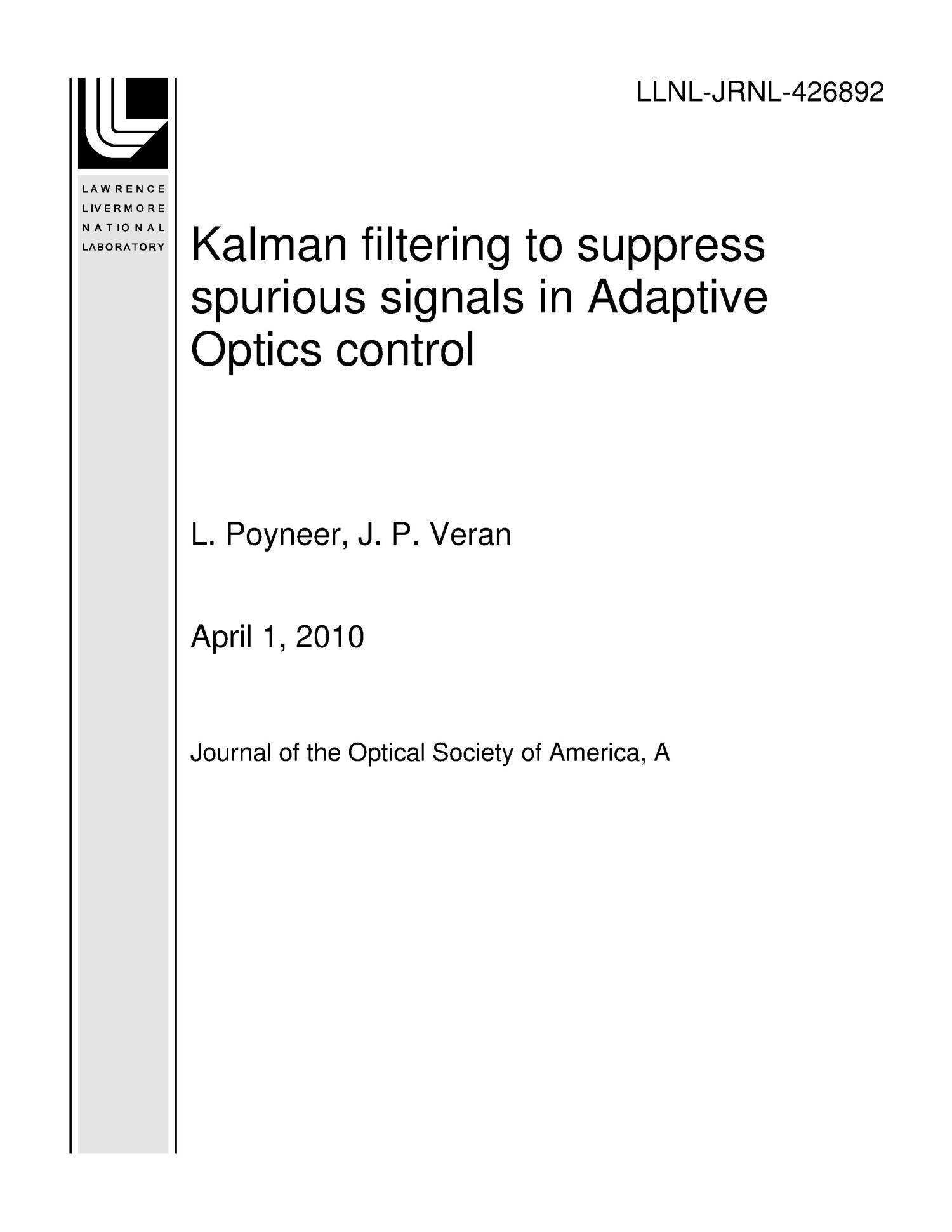 Kalman filtering to suppress spurious signals in Adaptive Optics control                                                                                                      [Sequence #]: 1 of 54