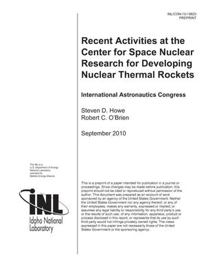 Primary view of object titled 'RECENT ACTIVITIES AT THE CENTER FOR SPACE NUCLEAR RESEARCH FOR DEVELOPING NUCLEAR THERMAL ROCKETS'.
