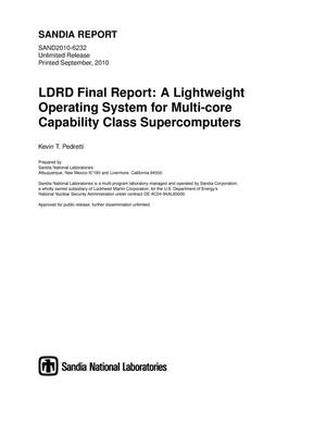 Primary view of object titled 'LDRD final report : a lightweight operating system for multi-core capability class supercomputers.'.