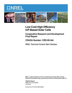 Primary view of object titled 'Low Cost High Efficiency InP-Based Solar Cells: Cooperative Research and Development Final Report, CRADA Number CRD-09-344'.