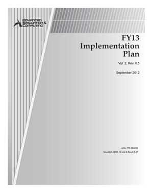 Primary view of object titled 'Advanced Simulation and Computing FY13 Implementation Plan, Rev. 0.5'.