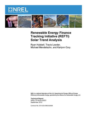 Primary view of object titled 'Renewable Energy Finance Tracking Initiative (REFTI) Solar Trend Analysis'.
