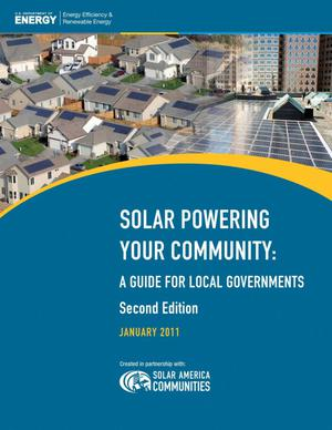Primary view of object titled 'Solar Powering Your Community: A Guide for Local Governments; Second Edition'.
